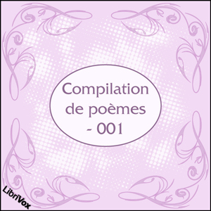 Compilation de poèmes - 001, Various Authors