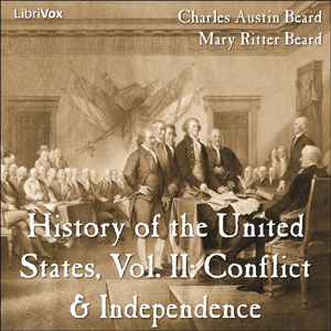 Download History of the United States, Vol. II: Conflict & Independence by Charles Austin Beard