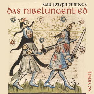 Das Nibelungenlied, Various Authors