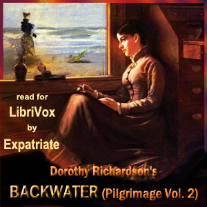 Backwater (Pilgrimage, Vol. 2), Dorothy Richardson