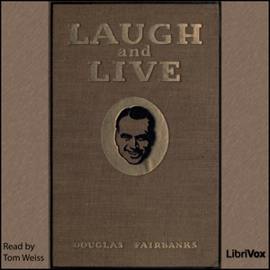 Download Laugh and Live by Douglas, Sr. Fairbanks