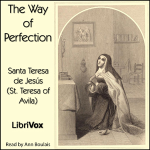 Way of Perfection, Saint Teresa Of Avila