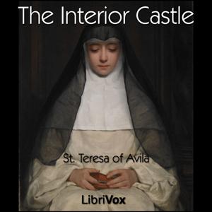 Listen To Interior Castle By Saint Teresa Of Avila At