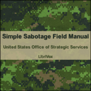 Simple Sabotage Field Manual, United States Office Of Strategic Services