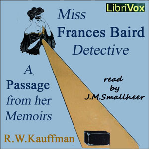 Download Miss Frances Baird, detective by Reginald Wright Kauffman