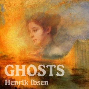 Download Ghosts by Henrik Ibsen