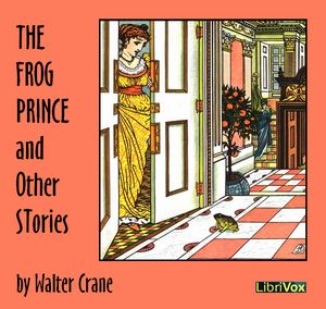 Frog Prince and Other Stories, Walter Crane