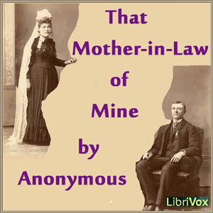 That Mother-in-Law of Mine, Anonymous
