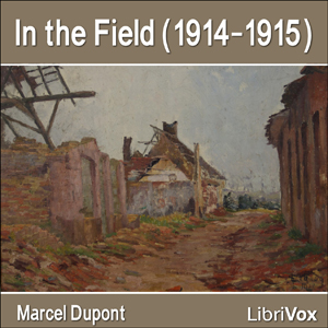 In the Field (1914-1915), Marcel Dupont