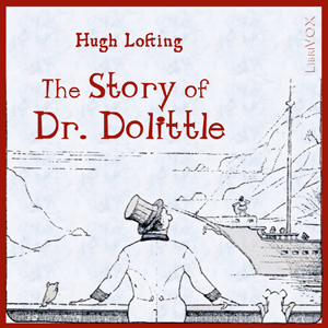 Story of Doctor Dolittle, Audio book by Hugh Lofting