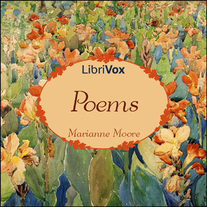 Poems of Marianne Moore, Marianne Moore