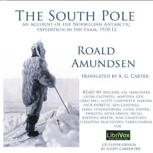 Download South Pole; an account of the Norwegian Antarctic expedition in the Fram, 1910-12 by Roald Amundsen