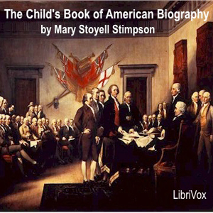Child's Book of American Biography, Mary Stoyell Stimpson