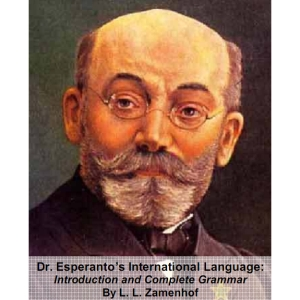 Download Dr. Esperanto's International Language, Introduction and Complete Grammar by L. L. Zamenhof