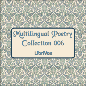 Multilingual Poetry Collection 006, Various Authors
