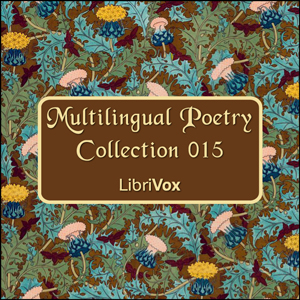 Multilingual Poetry Collection 015, Various Authors
