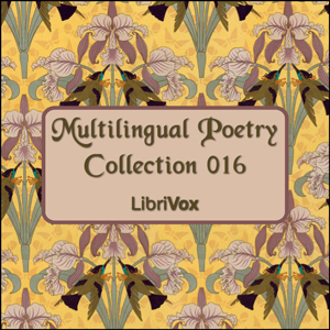 Multilingual Poetry Collection 016, Various Authors