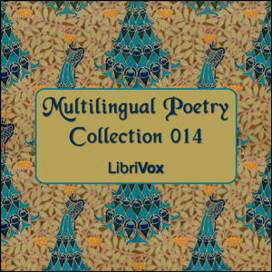 Multilingual Poetry Collection 014, Various Authors