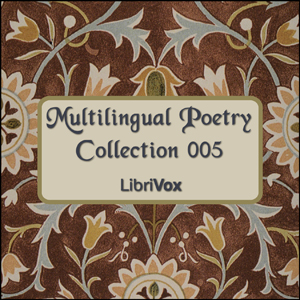 Download Multilingual Poetry Collection 005 by Various Authors