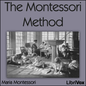Montessori Method, Maria Montessori