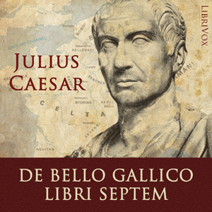 Download De Bello Gallico Libri Septem by Gaius Julius Caesar