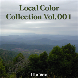 Local Color Collection Vol. 001, Various Authors