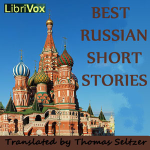 Best Russian Short Stories, Various Authors