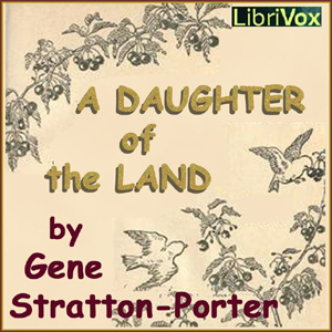 Daughter of the Land, Gene Stratton-Porter