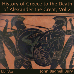 Download History of Greece to the Death of Alexander the Great, Vol II by John Bagnell Bury