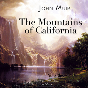 Mountains of California, John Muir