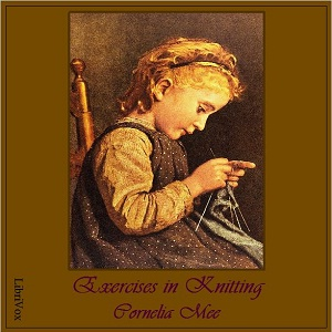 Exercises in Knitting, Cornelia Mee