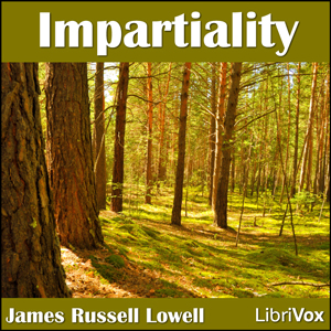 Impartiality, James Russell Lowell