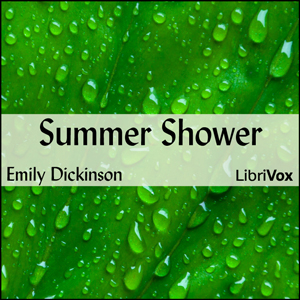 Summer Shower, Emily Dickinson