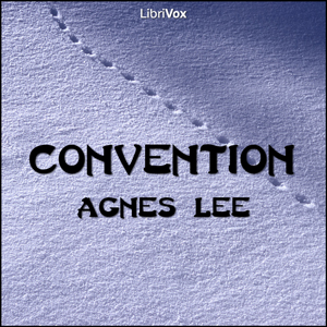 Convention, Agnes Lee