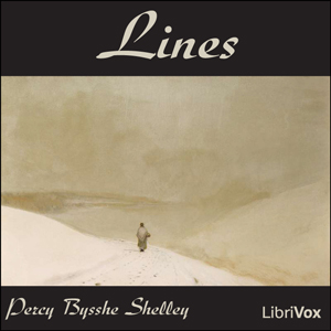 Lines, Percy Bysshe Shelley