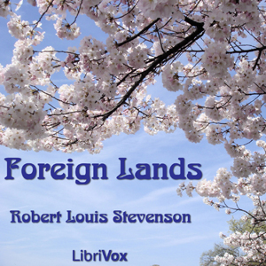 Foreign Lands, Robert Louis Stevenson