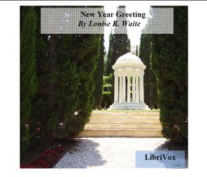 New Year Greeting, Louise R. Waite