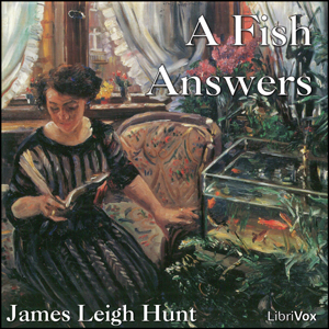 Fish Answers, Leigh Hunt