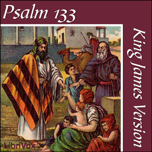 Bible (KJV) 19: Psalm 133, King James Version