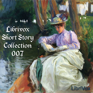 Short Story Collection Vol. 007, Various Contributors