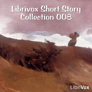 Short Story Collection Vol. 008, Various Contributors