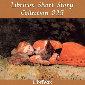 Short Story Collection Vol. 025, Various Contributors