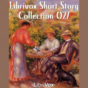 Short Story Collection Vol. 027, Various Contributors