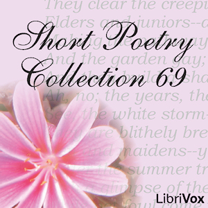Short Poetry Collection 069, Various Contributors