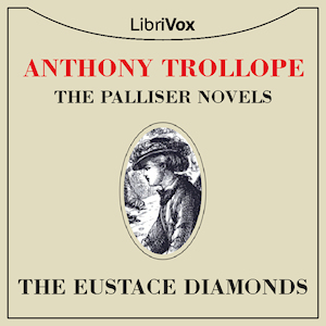 Eustace Diamonds, Anthony Trollope