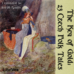 Key of Gold: 23 Czech Folk Tales, Joseph Baudis