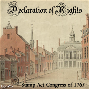 Declaration of Rights, Stamp Act Congress