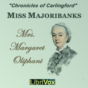 Miss Marjoribanks, Margaret O. Oliphant