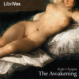 Awakening, Audio book by Kate Chopin