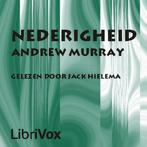 Nederigheid, Audio book by Andrew Murray